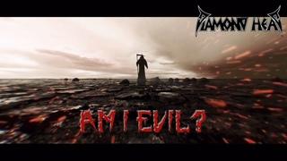 Diamond Head - Am I Evil? (Official Video)
