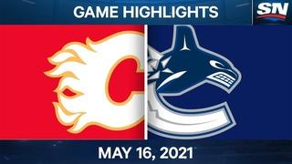 NHL Game Highlights | Flames vs. Canucks – May 16, 2021