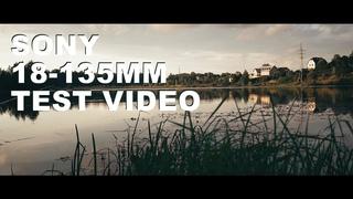 Снято на Sony a6500, объектив sony 18-135mm, F35/5.6, cinematic video test.