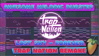 AWESOME TRAP NATION STYLE! FL STUDIO REMAKE