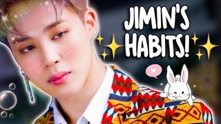 PARK JIMIN'S HABITS!