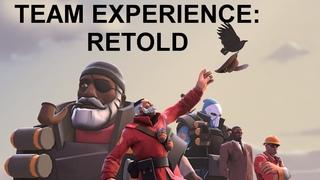 TEAM EXPERIENCE: RETOLD - Saxxy 2015 Extended [SFM]
