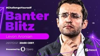 Banter Blitz with Levon Aronian