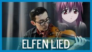 Elfen Lied OP | Lilium | [for solo violin]