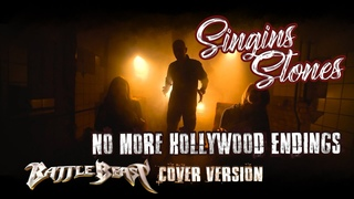 Singing Stones - No More Hollywood Endings (Battle Beast Cover version)