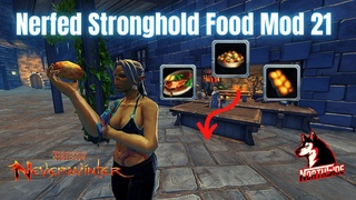 🔴NERFED Stronghold Food in Mod 21? Neverwinter Comparison Northside