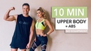 10 MIN UPPER BODY ABS - for arms, chest and core with DJ Joel Corry / No Equipment I Pamela Reif