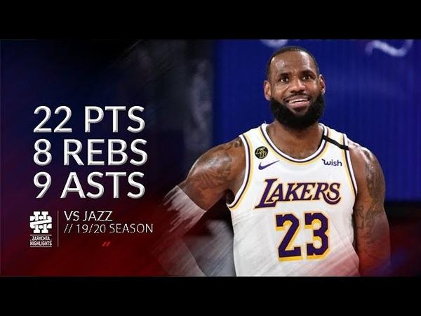 LeBron James 22 pts 8 rebs 9 asts vs Jazz 19 20 season