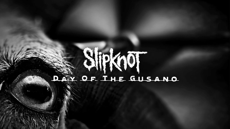 Slipknot - Day Of The Gusano [Extended Trailer]