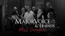MajorVoice Friends - Miss Sarajevo Official Video