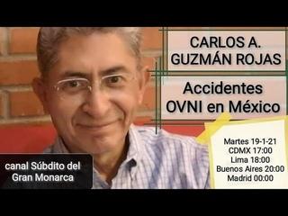 Accidentes OVNI en México // Carlos A. Guzmán Rojas