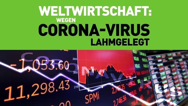 COVID 19 legt Weltwirtschaft lahm
