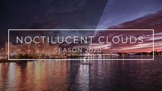 NOCTILUCENT CLOUDS SEASON 2020 4К // СЕРЕБРИСТЫЕ ОБЛАКА СЕЗОН 2020 4К