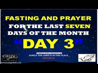 Day Three - Fasting and Prayer - My Enemies in Trouble - Owolabi Onaola