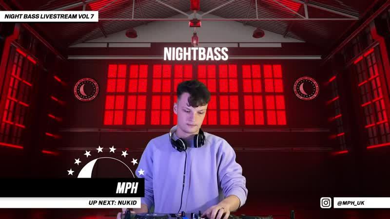 MPH - Live @ Night Bass Livestream Vol 7 (November 26, 2020)