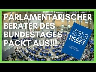Parlamentarischer Berater des Bundestages packt aus! Corona und der Umbau unserer Gesellschaft!