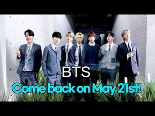 210417 BTS finally meet my love on May 21st