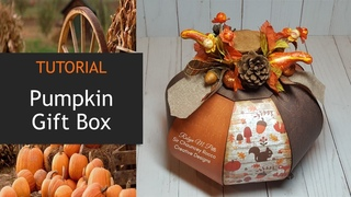 Pumpkin Gift Box | Tutorial | Fall Crafts