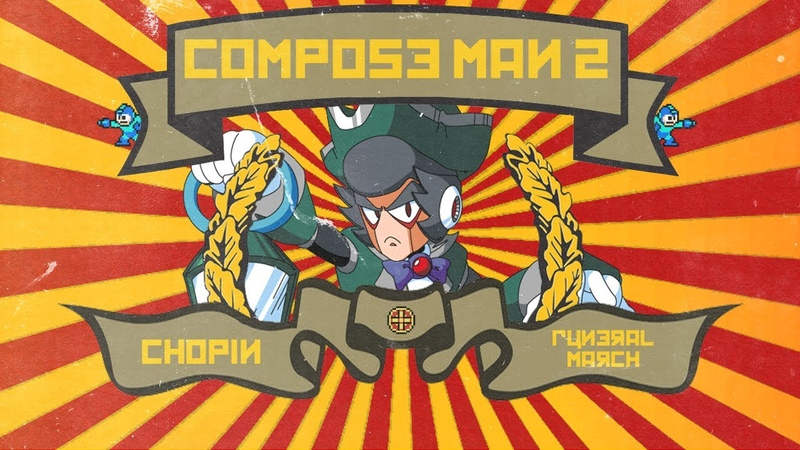 Funeral March (Chopin) - Mega Man Style 8Bit Remix