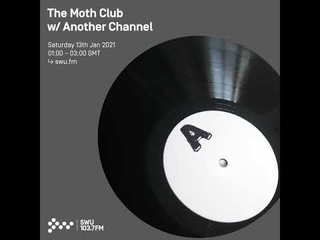 The Moth Club w/ Another Channel - Dub Techno Mix