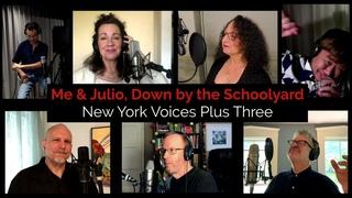 Me & Julio / New York Voices + Gabriel Hahn + Kevin Fox + Kaichiro Kitamura
