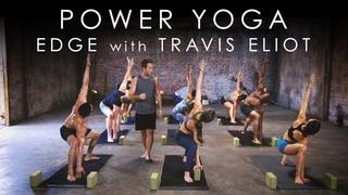 FULL Power Yoga Edge (30min) with Travis Eliot -- Yoga 30 for 30 Program