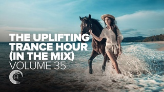THE UPLIFTING TRANCE HOUR IN THE MIX VOL  34 [FULL SET]
