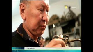 История в ремёслах №6  - Kazakh TV