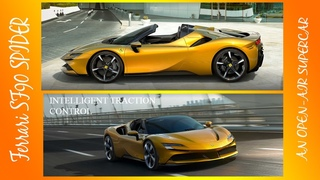 Ferrari SF90 SPIDER: AN OPEN-AIR SUPERCAR New Performance And Innovation...