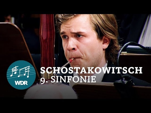Dmitrij Schostakowitsch - Sinfonie Nr. 9 Es-Dur op. 70   Jukka-Pekka Saraste   WDR Sinfonieorchester