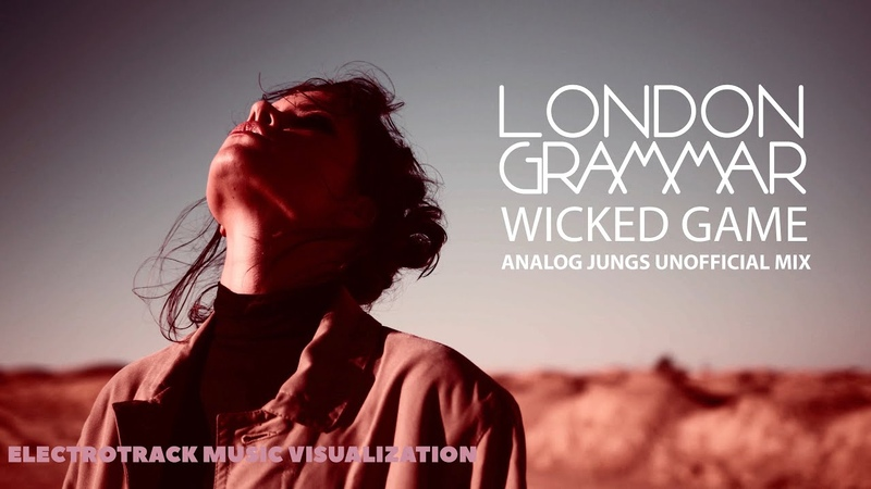 London Grammar Wicked Game Analog Jungs Unofficial Mix Music visualization