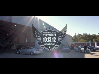 First Class Fitment 2012 | MikeK Media