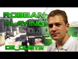 Legends in CS:GO: RobbaN playing de_dust2