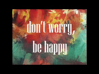 DJ Kavaler - Don't Worry, Be Happy (Official Audio)