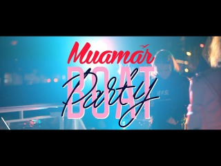 MUAMAR BOAT PARTY |