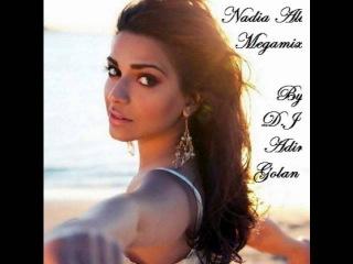 Nadia Ali Megamix- By Dj Adir Golan