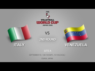 Italy vs Venezuela / 18 Sep / 2nd Round / Site A / FIVB Volleyball Men's World Cup 2015