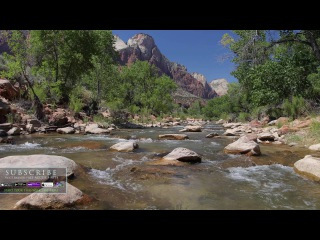 4K NATURE SCENE: Zion's Virgin River Flowing - a Fixed-Angle Relaxation Video Screensaver