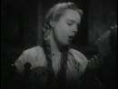 Безъ вѣтру, безъ вихорю на дворѣ крупенъ дождь идетъ из фильма Глинка 1946 года