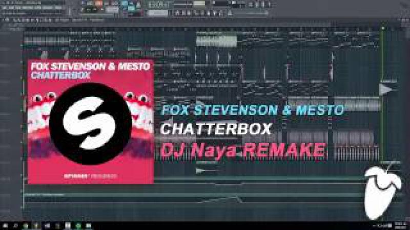 Fox Stevenson Mesto Chatterbox Orignial Mix FL Studio Remake FLP