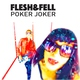 Flesh & Fell - Poker Joker