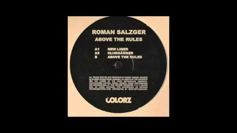 Roman Salzger Above The Rules Colorz 2002
