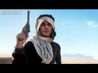 Battlefield 1 - Лоуренс Аравийский полное прохождение/Lawrence of Arabia complete passage