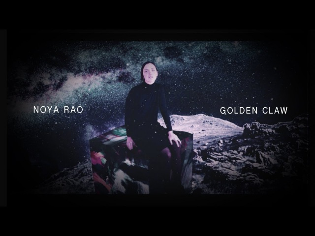 Noya Rao Golden Claw Official Video