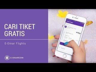 Cari tiket gratis E-Dinar Flights