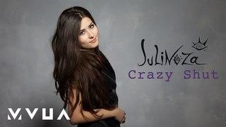 JULINOZA – Crazy Shut  (офіційне аудіо)