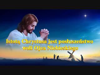 Sowo Boe Istot Chrystusa jest posuszestwo woli Ojca Niebieskiego