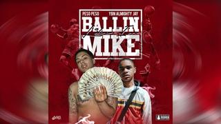 Pe$o Pe$o feat YBN Almighty Jay - Ballin Like Im Mike