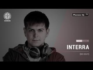 INTERRA [ big beat ]  Pioneer DJ TV | Moscow
