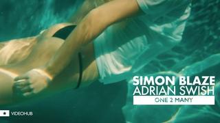 Simon Blaze X Adrian Swish - One 2 Many (VIDEOHUB) #enjoybeauty